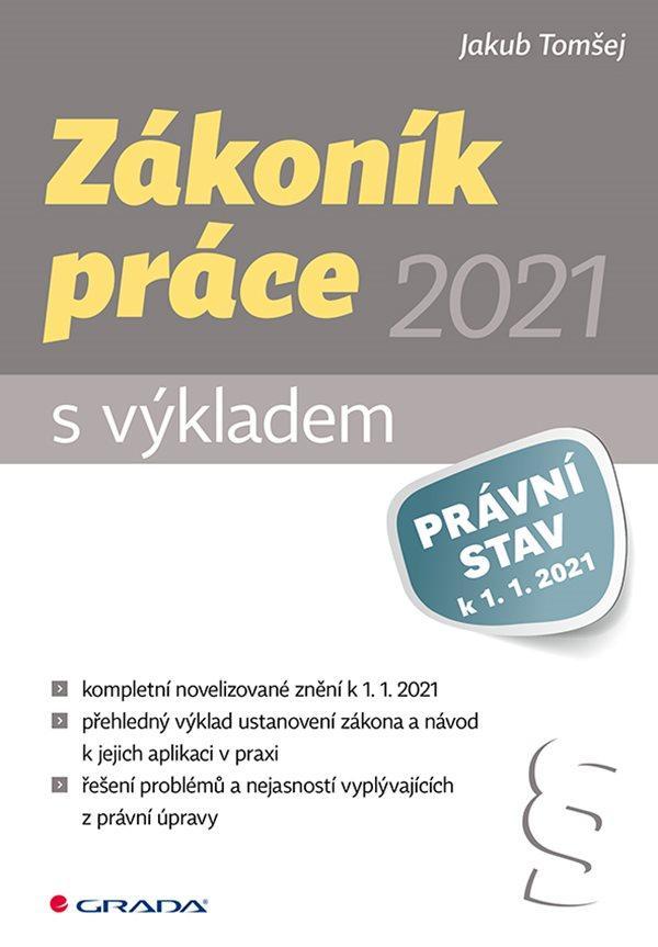 ZÁKONÍK PRÁCE 2021 - S VÝKLADE