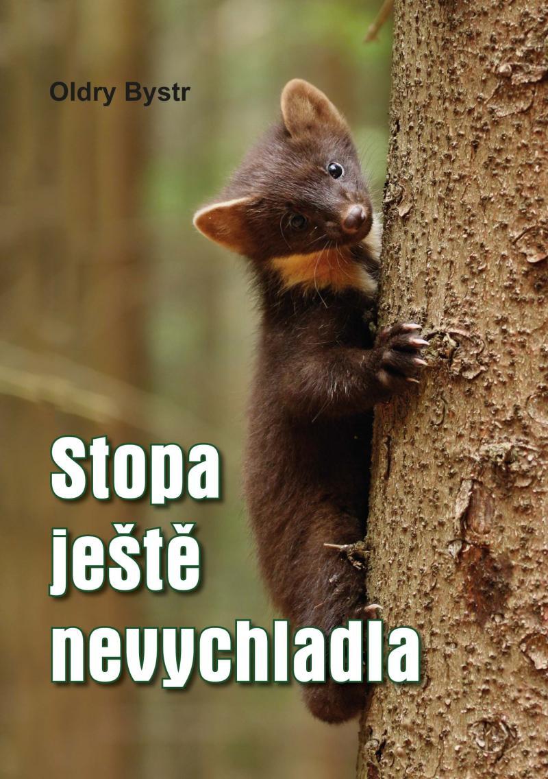 STOPA JEŠTĚ NEVYCHLADLA