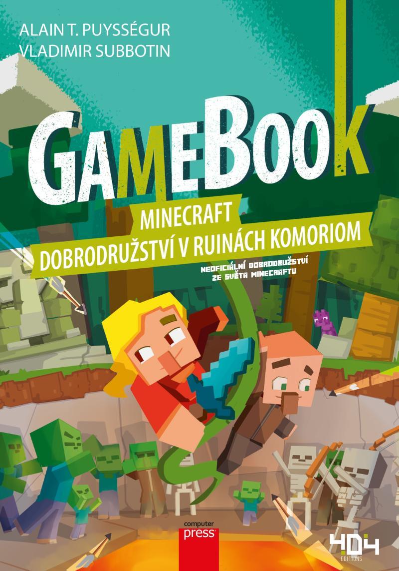 GAMEBOOK:MINECRAFT-DOBRODRUŽSTVÍ V RUINÁCH KOMORION