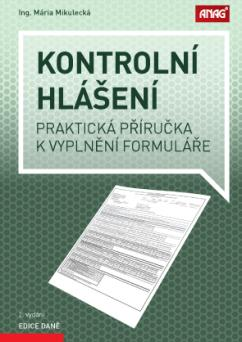 Kontrolní hlášení - Praktická příručka k vyplnění formuláře
