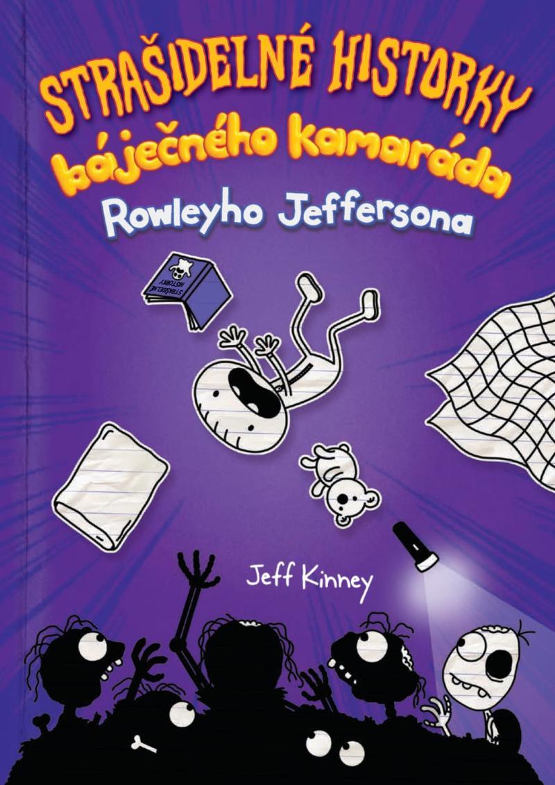 STRAŠIDELNÉ HISTORKY BÁJEČNÉHO KAMARÁDA ROWLEYHO JEFFERSONA