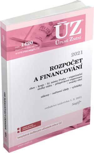 ÚZ 1420 ROZPOČET A FINANCOVÁNÍ 2021