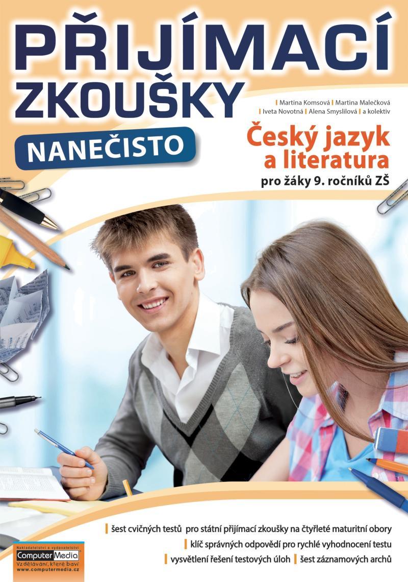 PŘIJÍMACÍ ZKOUŠKY NANEČISTO ČESKÝ JAZYK A LITERATURA 9.ROČ.