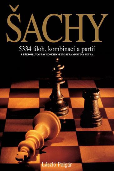 ŠACHY - 5334 ÚLOH, KOMBINACÍ... / 2. VYD