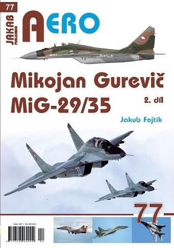 MIKOJAN GUREVIČ MIG-29/35 - 2. DÍL