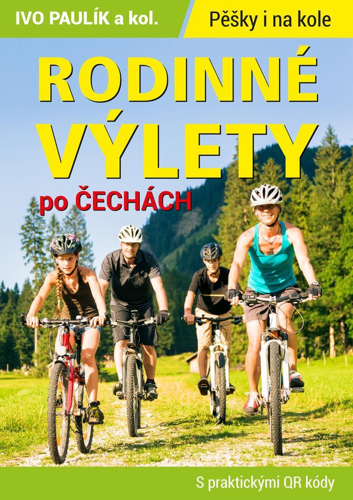 Rodinné výlety po Čechách