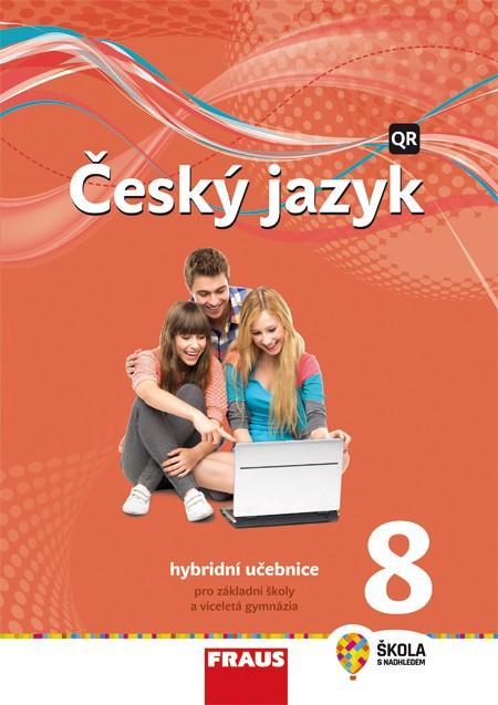 ČESKÝ JAZYK 8 PRO ZŠ A VG NOVÁ GENERACE HYBRYDNÍ UČ
