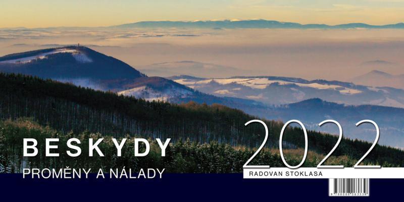 STOLNÍ KALENDÁŘ BESKYDY 2022 PROMĚNY A NÁLADY