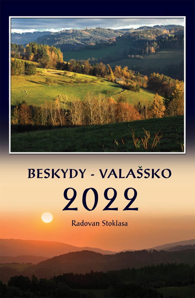 NÁSTĚNNÝ KALENDÁŘ BESKYDY - VALAŠSKO 2022