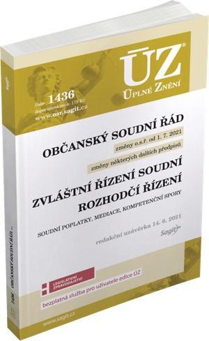 ÚZ 1436 OBČANSKÝ SOUDNÍ ŘÁD K 14/6/21