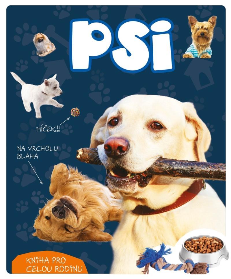 Psi - Kniha pro celou rodinu