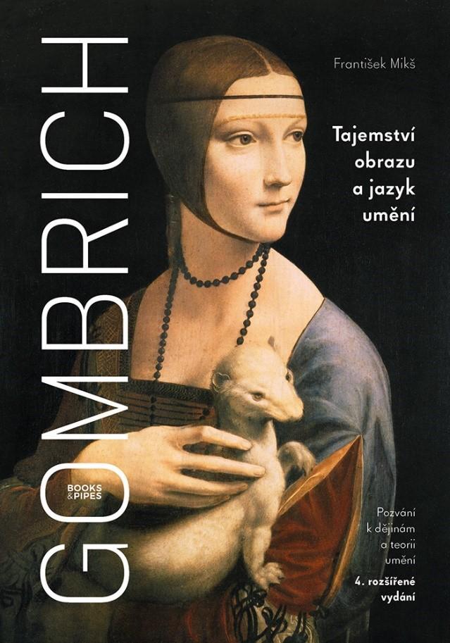 GOMBRICH - TAJEMSTVÍ OBRAZU... - 4. VYDÁ