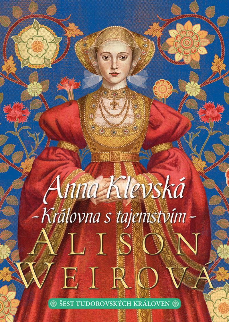 ANNA KLEVSKÁ - KRÁLOVNA S TAJEMSTVÍM
