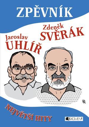 ZPĚVNÍK - Z. SVĚRÁK A J. UHLÍŘ