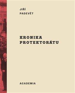 KRONIKA PROTEKTORÁTU