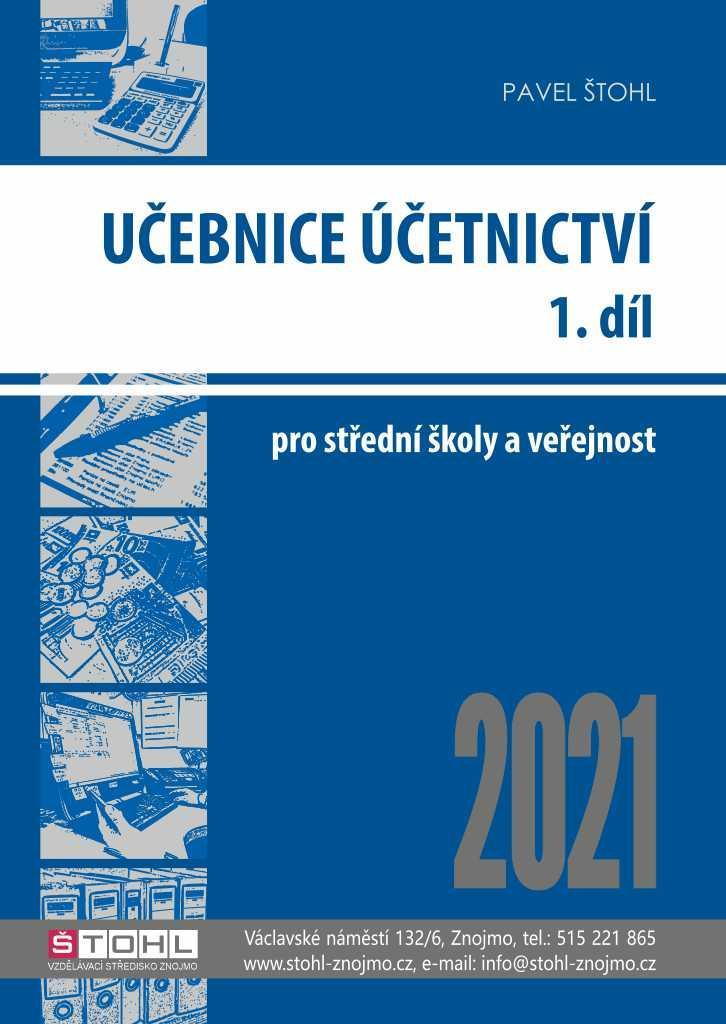 UČEBNICE ÚČETNICTVÍ 2021 1.DÍL