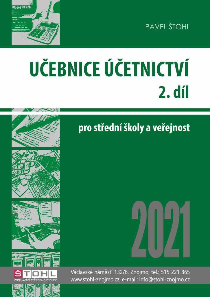 UČEBNICE ÚČETNICTVÍ [II. DÍL 2021]