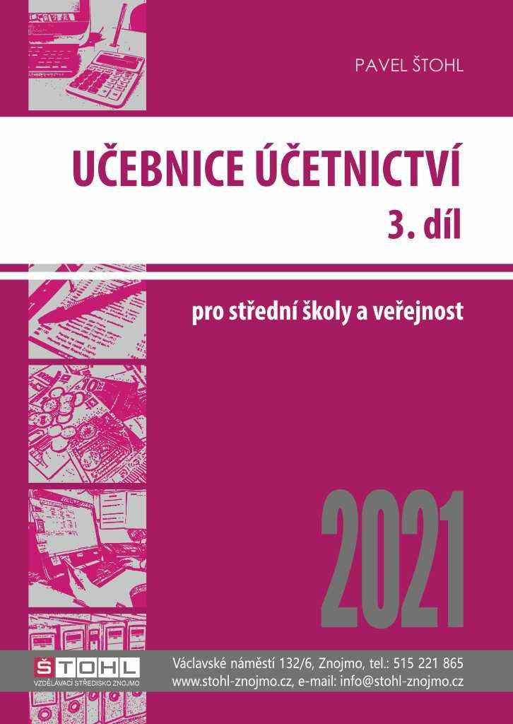 UČEBNICE ÚČETNICTVÍ 2021 3.DÍL