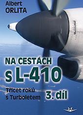 NA CESTÁCH S L-410 3.DÍL