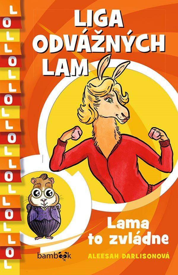 LIGA ODVÁŽNÝCH LAM LAMA TO ZVLÁDNE