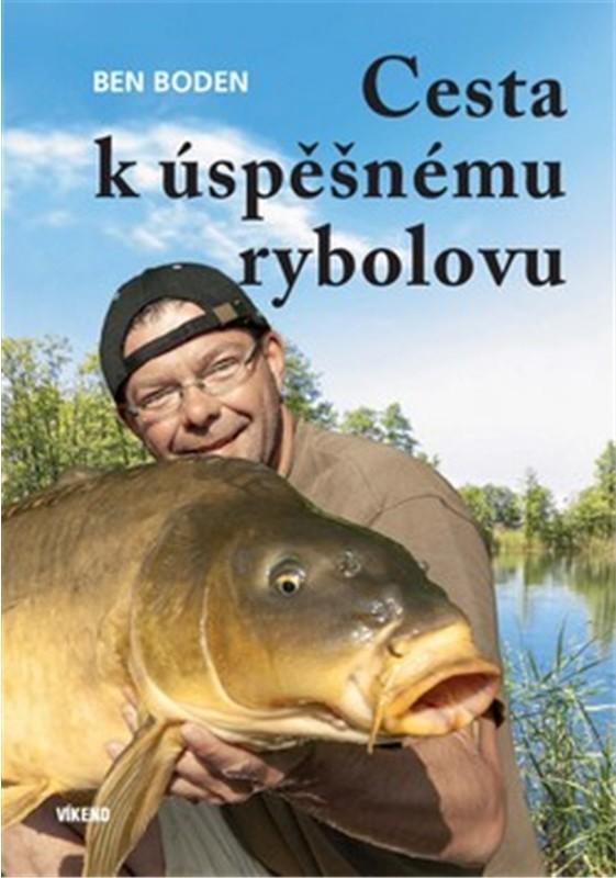 CESTA K ÚSPĚŠNÉMU RYBOLOVU