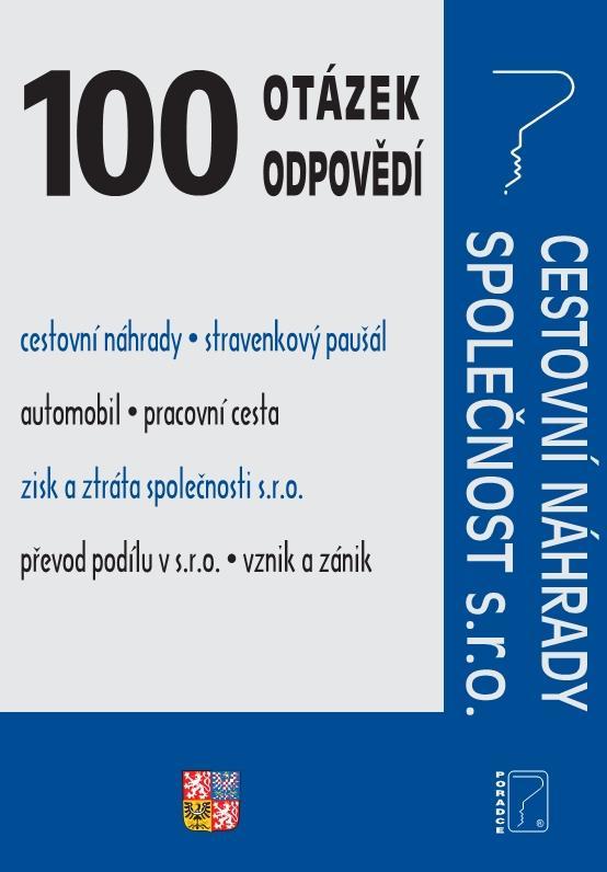 100 OTÁZEK A ODPOVĚDÍ CESTOVNÍ NÁHRADY