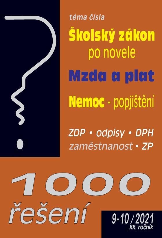 1000 ŘEŠENÍ 9-10/2021  ŠKOLSKÝ ZÁKON