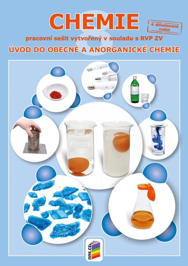 CHEMIE 8 PS ÚVOD DO OBECNÉ A ANORGANICKÉ CHEMIE (8-82)