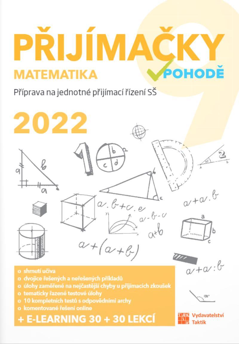 PŘIJÍMAČKY V POHODĚ 9 MATEMATIKA 2022