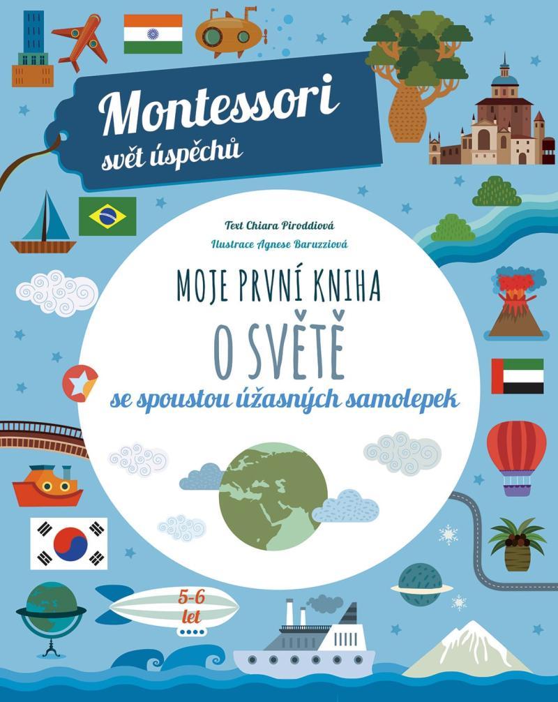 Moje první kniha o světě se spoustou úžasných samolepek (Montessori: Svět úspěchů)