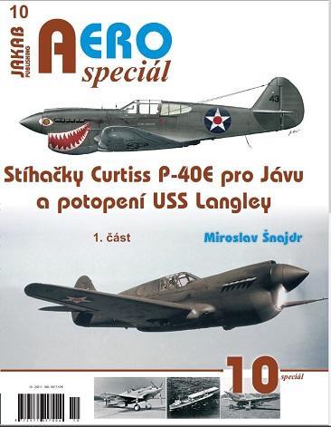 AEROSPECIÁL 10 - STÍHAČKY CURTISS P-40E... 1.ČÁST